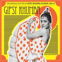 V/A: Gipsy Rhumba: Original Rhythm Of Gypsy Rhumba In Spain 1965-74