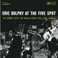 Dolphy, Eric: At the five spot vol 1
