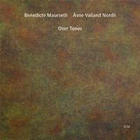 Maurseth, Benedicte: Over Tones