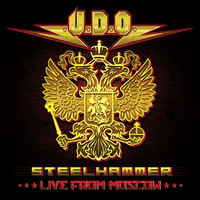 UDO: Steelhammer - Live in Moscow
