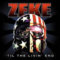 Zeke: Til the livin' end