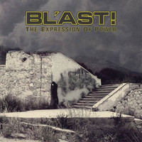 BL´AST!: The expression of power