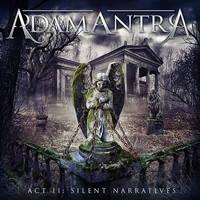 Adamantra: Act II: Silent Narratives