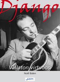Bale, Noël: Django - Vallaton virtuoosi