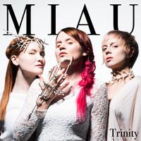 Miau: Trinity