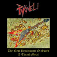 Pyöveli: New Renaissance of Thrash and Speed Metal