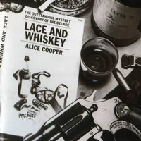 Cooper, Alice: Lace and whiskey