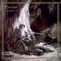 Burzum: Ways Of Yore