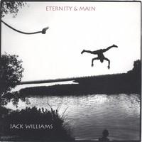 Williams, Jack: Eternity & main