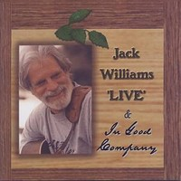 Williams, Jack: Live & in good company