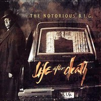 Notorious B.I.G.: Life after death