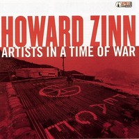 Zinn, Howard: Artists in a time of war