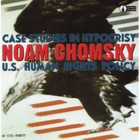 Chomsky, Noam: Case studies in hypocrisy: u.s. human rights policy