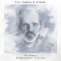 Clapton, Eric: The Breeze; An Appreciation Of JJ Cale