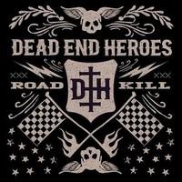 Dead End Heroes: Roadkill