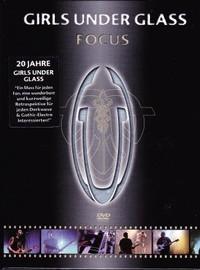 Girls Under Glass: Focus