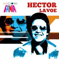 Lavoe, Hector: Selecciones Fania
