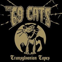 69 Cats: Transylvanian Tapes