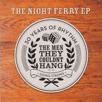 Men They Couldn't Hang: Night ferry
