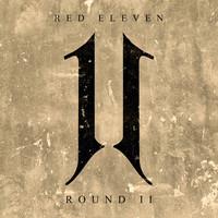 Red Eleven: Round II