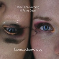 Duo Lilian Norberg & Petra Saari: Kauneudenkaipuu