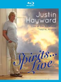 Hayward, Justin: Spirits live....live at the Buckhead theater, Atlanta