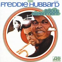 Hubbard, Freddie: A soul experiment