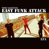 Tomi Salesvuo East Funk Attack: EFA