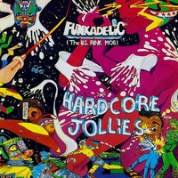 Funkadelic: Hardcore jollies