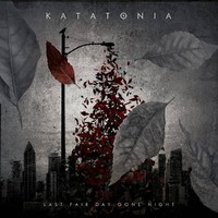 Katatonia: Last Fair Day Gone Night