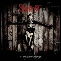 Slipknot : .5: The Gray Chapter