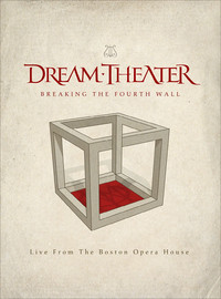 Dream Theater: Breaking the fourth wall - Live from Boston opera house