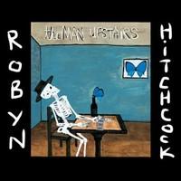 Hitchcock, Robyn: Man Upstairs