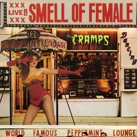 Cramps : Smell of female