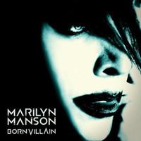 Marilyn Manson : Born villain