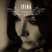 Irina : Mikä mahtaa olla in