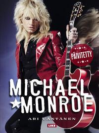 Monroe, Michael / Väntänen, Ari : Michael Monroe (päivitetty)