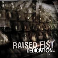 Raised Fist: Dedication