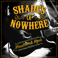 Shades Of Nowhere: Heartbreak Road