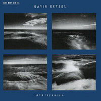 Bryars, Gavin: After the Requiem