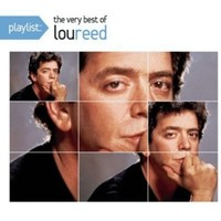 Reed, Lou: Playlist: the very best of lou reed