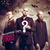 Jussi Fredriksson Trio: ?