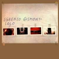 Gismonti, Egberto: Solo
