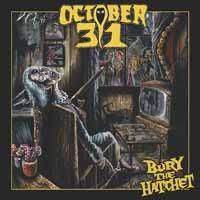 October 31: Bury the hatchet