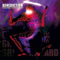 Benediction: Grind bastard