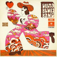 Delta Blues Band: Delta Blues Band