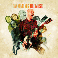 Danko Jones : Fire music