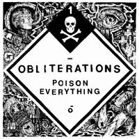 Obliterations: Poison everything