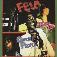 Kuti, Fela: Opposite People / Sorrow Tears and Blood