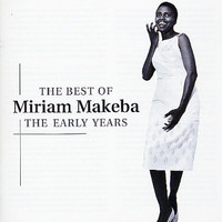 Makeba, Miriam: Best of the early years